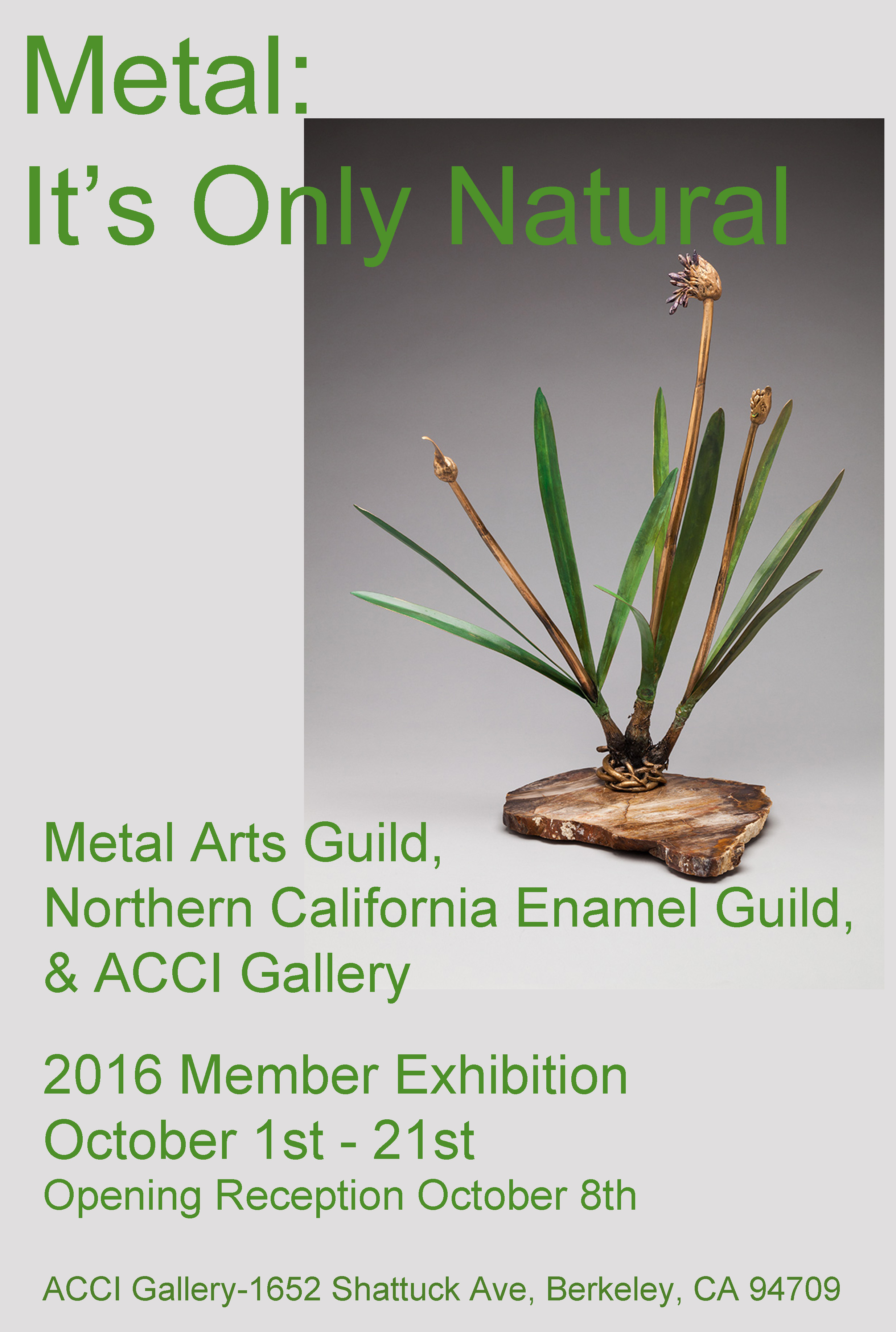 Metal: It's Only Natural NCEG, MAG, ACCI Gallery joint exhibition
